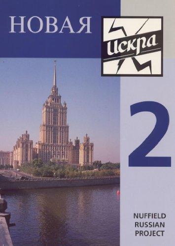 9780719572876: Novaya Iskra: Bk. 2 (Nuffield Russian Project)