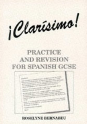 9780719573927: Clarisimo!: Practice and Revision for Spanish GCSE