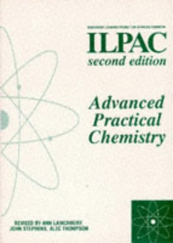 9780719575075: Advanced Practical Chemistry (Ilpac)