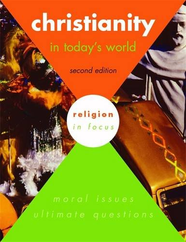 Christianity in Todays World 2nd Edition Students: Lynch, Sally and
