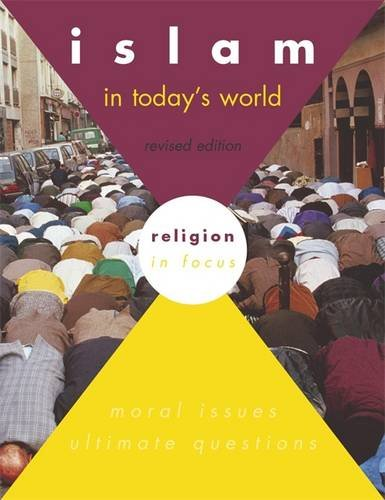 9780719575280: Islam in Today's World: Student's Book (Religion in Focus)