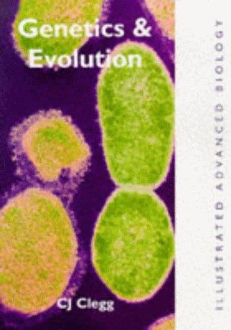 9780719575525: Genetics and Evolution (Illustrated Advanced Biology)