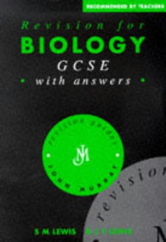 Revision for Biology GCSE: With Answers (Revision: B. J. T.