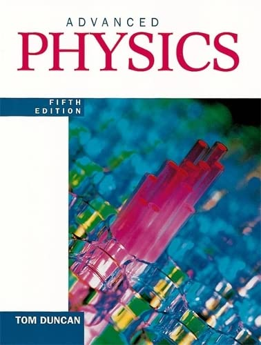 Advanced Physics (Fifth Edition)
