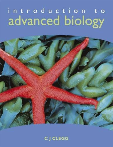 9780719576713: Introduction to Advanced Biology
