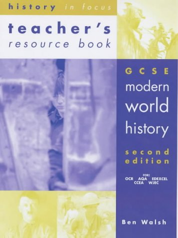 9780719577147: Gcse Modern World History: Teacher's Resource Book (History in Focus)