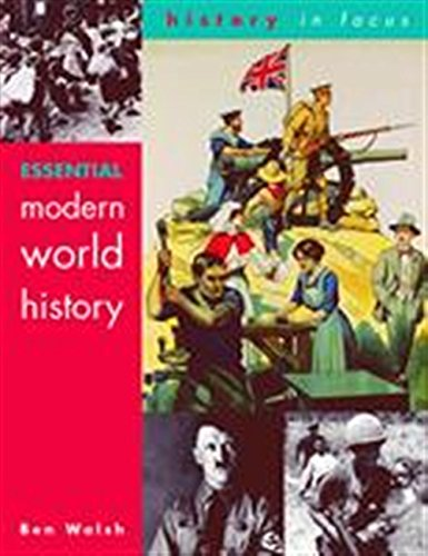 9780719577154: Essential Modern World History Students' Book (History In Focus)