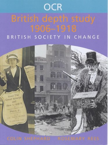 Ocr British Depth Study 1906-1918 (OCR Modular History) (9780719577345) by Colin Shephard; Rosemary Rees