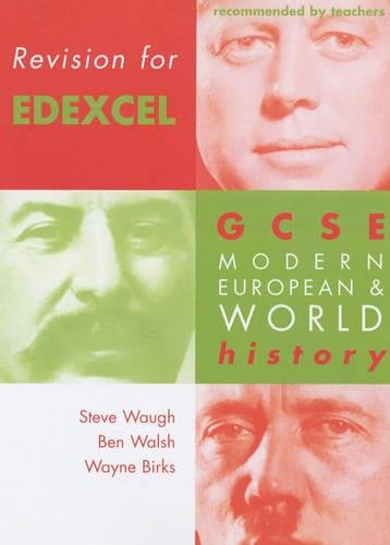 Revision for Edexcel: Gcse Modern European and World History (Revision for History) (0719577373) by David Ferriby; Ben Walsh