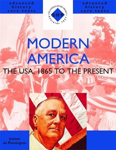 9780719577444: Modern America: The USA, 1865 to the Present (Shp Advanced History Core Texts) (Shp Advanced History Core Texts)
