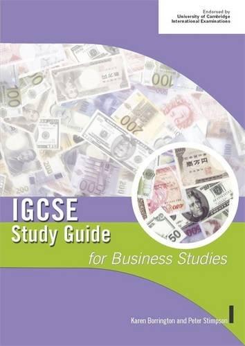 IGCSE Study Guide for Business Studies: Karen Borrington &
