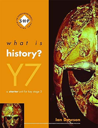 9780719579615: What Is History?: Year 7: Pupil's Book