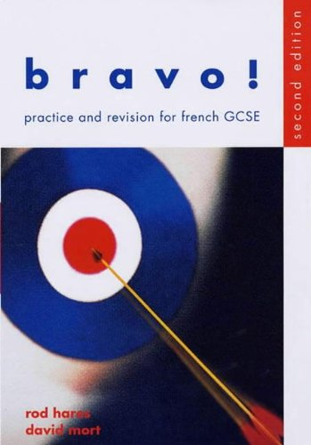 9780719580352: Bravo!: Student's Book: Practice and Revision for French GCSE