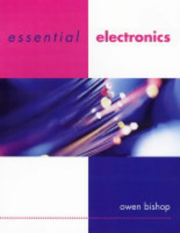 Essential Electronics 9780719580567 'Essential Electronics' is a compact summary of the subject, divided into small self-contained topics, arranged and cross-referenced so that students can quickly find the information that they require.