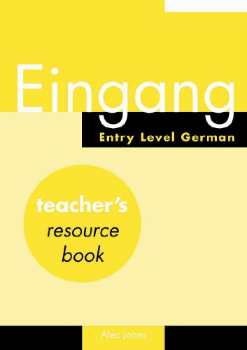 9780719581328: Eingang: Teacher's Resource Book: Entry Level German