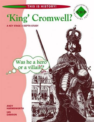 9780719585593: King' Cromwell?: Pupil's Book: Year 8 (This Is History!)
