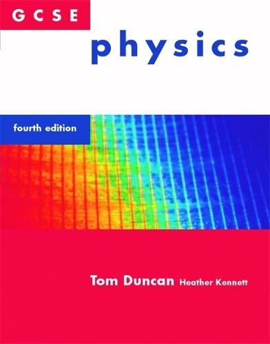 GCSE Physics: Tom Duncan