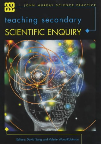 9780719586187: Teaching Secondary Scientific Enquiry (ASE John Murray Science Practice)