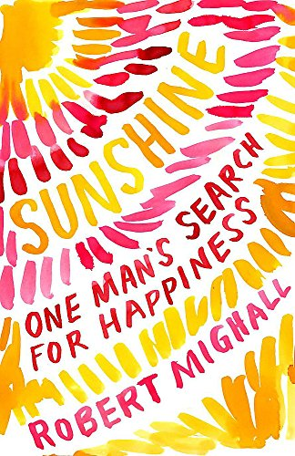 9780719595103: Sunshine: One Man's Search for Happiness