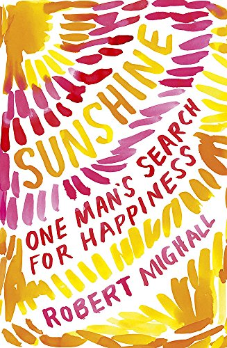 9780719595479: Sunshine: One Man's Search for Happiness