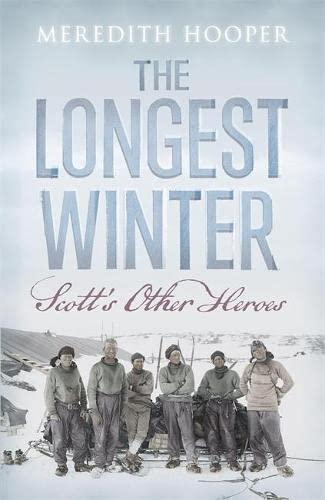 9780719595806: The Longest Winter: Scott's Other Heroes