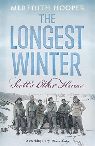 9780719595905: Longest Winter: Scott's Other Heroes