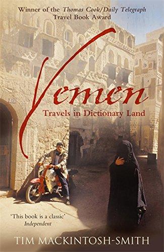 9780719597404: Yemen: Travels in Dictionary Land