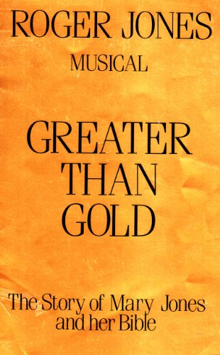Greater than gold : the story of: Jones, Roger