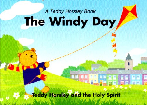 9780719710018: The Windy Day: Teddy Horsley and the Holy Spirit