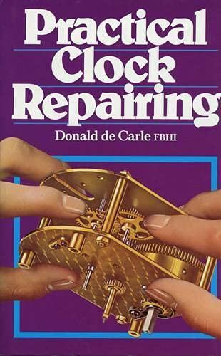 9780719800009: Practical Clock Repairing