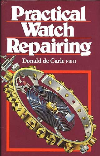9780719800306: Practical Watch Repairing