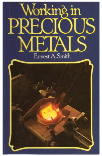 Working in Precious Metals: Ernest A. Smith