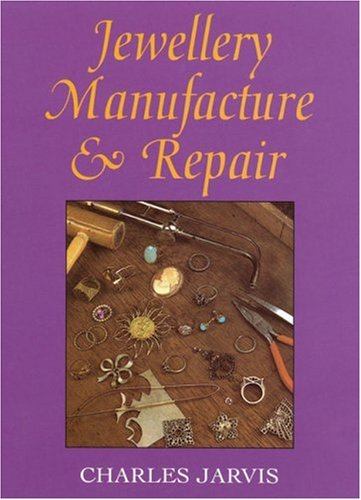 9780719800528: Jewellery Manufacture & Repair