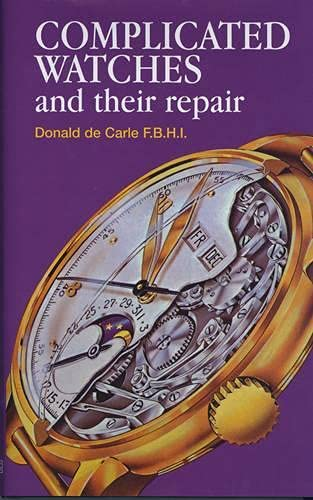 9780719800900: Complicated Watches and Their Repair