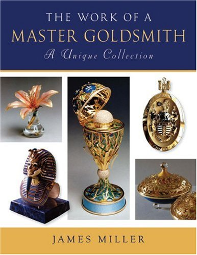 9780719801020: The Work of a Master Goldsmith: A Unique Collection