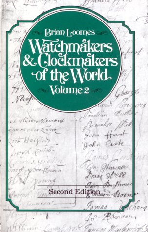 9780719802508: Watchmakers and Clockmakers of the World: v. 2