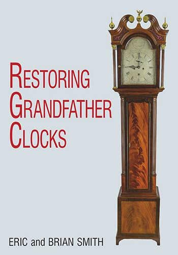 9780719802706: Restoring Grandfather Clocks