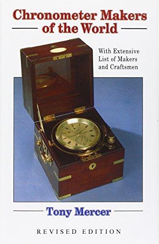 Chronometer Makers of the World (Hardback): Tony Mercer