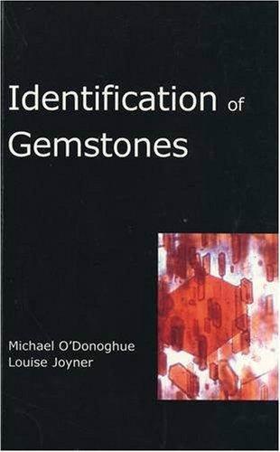 Identification of Gemstones: O'Donoghue, Michael; Joyner, Louise