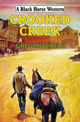 Crooked Creek (9780719807053) by Greg Mitchell