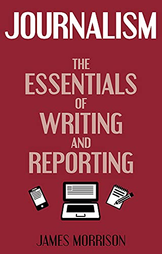 9780719809859: Journalism: The Essentials of Writing and Reporting (Hale Expert Guides)