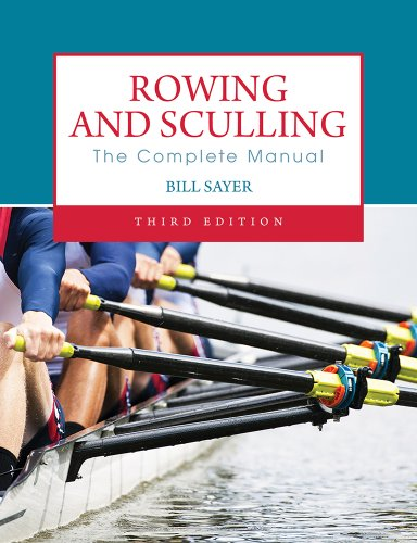 9780719809897: Rowing and Sculling: The Complete Manual