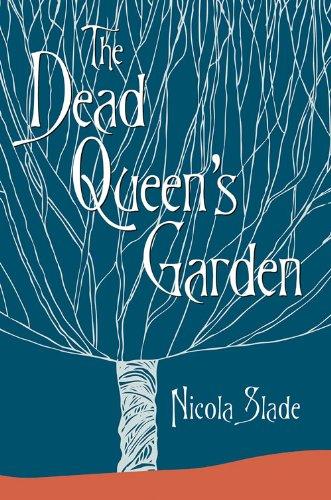 Dead Queens Garden: Nicola Slade