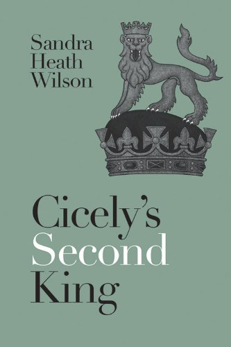 9780719812613: Cicely's Second King (Cicely Plantagenet)