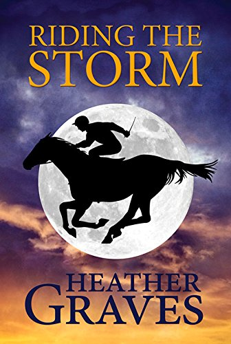 Riding the Storm: Graves, Heather