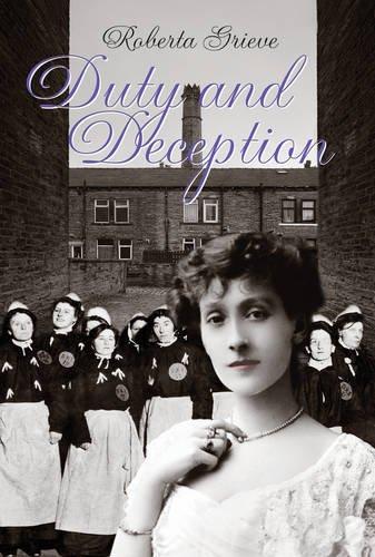 Duty and Deception: Roberta Grieve