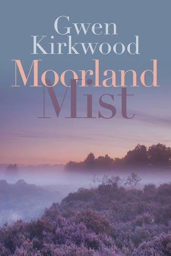 Moorland Mist: Kirkwood, Gwen