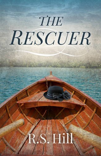 The Rescuer: Hill, R.S.
