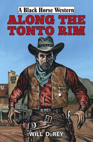 9780719817595: Along the Tonto Rim