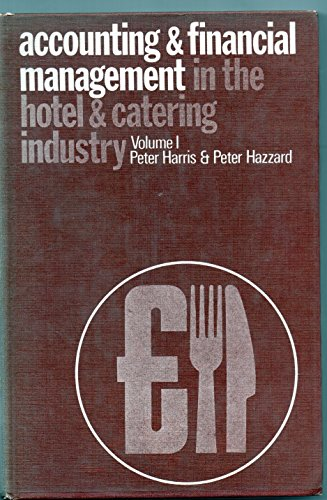 9780719825439: Accounting and Financial Management in the Hotel and Catering Industry: v. 1 ('Catering Times' books)